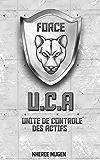 L'U.C.A - Unité de Contrôle des Actifs