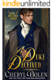 A Duke Deceived (The Deceived Series Book 1)