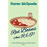 Red Beans And R.I.P.: A Piper Sandstone Savory Mystery Series (A contemporary Gulf Coast mystery)