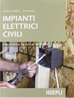 Schemi Elettrici Elettrodomestici : Amazon.it: impianti elettrici industriali. schemi e apparecchi nell