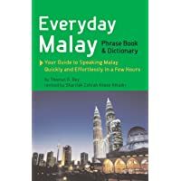 Everyday Malay: Phrasebook and Dictionary