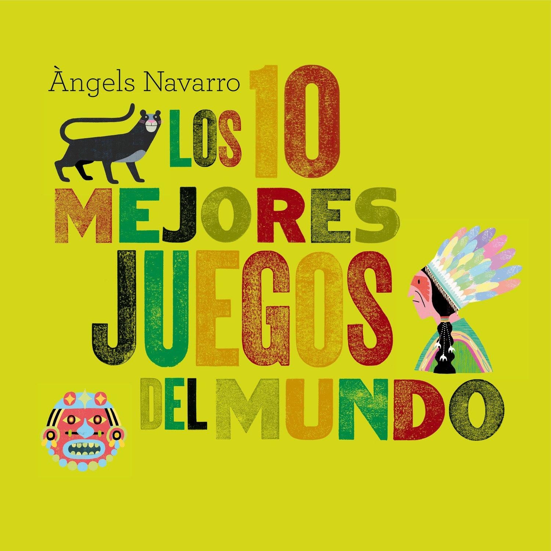 Los 10 mejores juegos del mundo (Spanish Edition) ebook