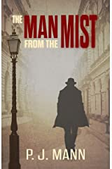 The Man from the Mist: A suspense thriller with noir shades Kindle Edition