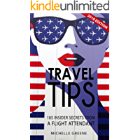 Travel Tips: 185 Insider Secrets From a Flight Attendant