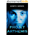 PROJET ARTHEMIS: Thriller scientifique