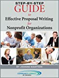 Step-By-Step Guide to Effective Proposal Writing for Nonprofit Organizations