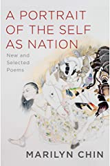 A Portrait of the Self as Nation: New and Selected Poems Kindle Edition