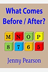 What Comes Before / After?: Kindergarten & First Grade Thinking Skill Builder Kindle Edition