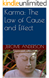 Karma: The Law of Cause and Effect