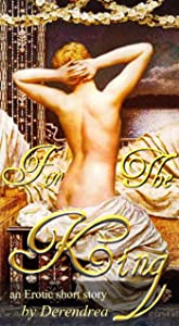 For the King ~ Medieval Erotica