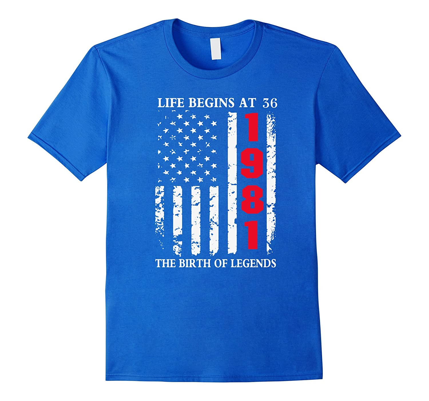 1981 The Birth Of Legends Life Begins At 36 Birthday T-shirt-TD