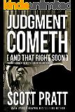 Judgment Cometh: and That Right Soon (Joe Dillard Book 8)