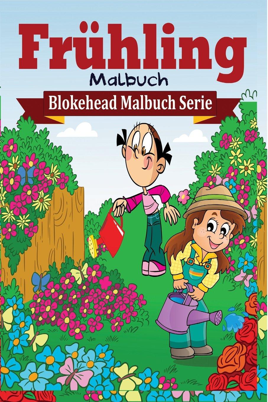 Frühling Malbuch: Amazon.de: Die Blokehead: Bücher