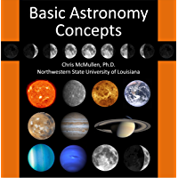 An Introduction to Basic Astronomy Concepts (with Space Photos) (English Edition)