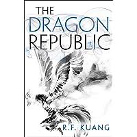 The Dragon Republic: The Poppy War (2)
