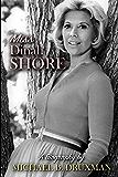 Miss Dinah Shore: A Biography