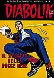 DIABOLIK (184): Il segreto delle rocce nere (Italian Edition)