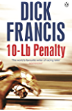 10-Lb Penalty (Francis Thriller)
