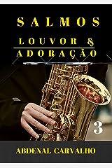 Salmos - Louvor E Adoração - Volume 3 (Portuguese Edition) Kindle Edition
