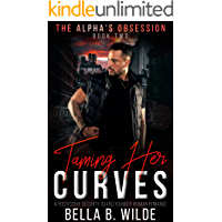 Taming Her Curves: A Possessive Security Guard Younger Woman Romance (The Alpha's Obsession Book 2)