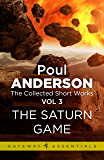 The Saturn Game: The Collected Short Stories Volume 3