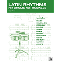 Latin Rhythms for Drums and Timbales: The Drummer's Workbook for Latin Grooves on Drumset and Timbales book cover