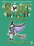 The Worst Witch All at Sea (Worst Witch series Book 4) (English Edition)