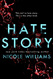 Hate Story (English Edition)