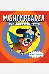 Mighty Reader and the Big Freeze Paperback