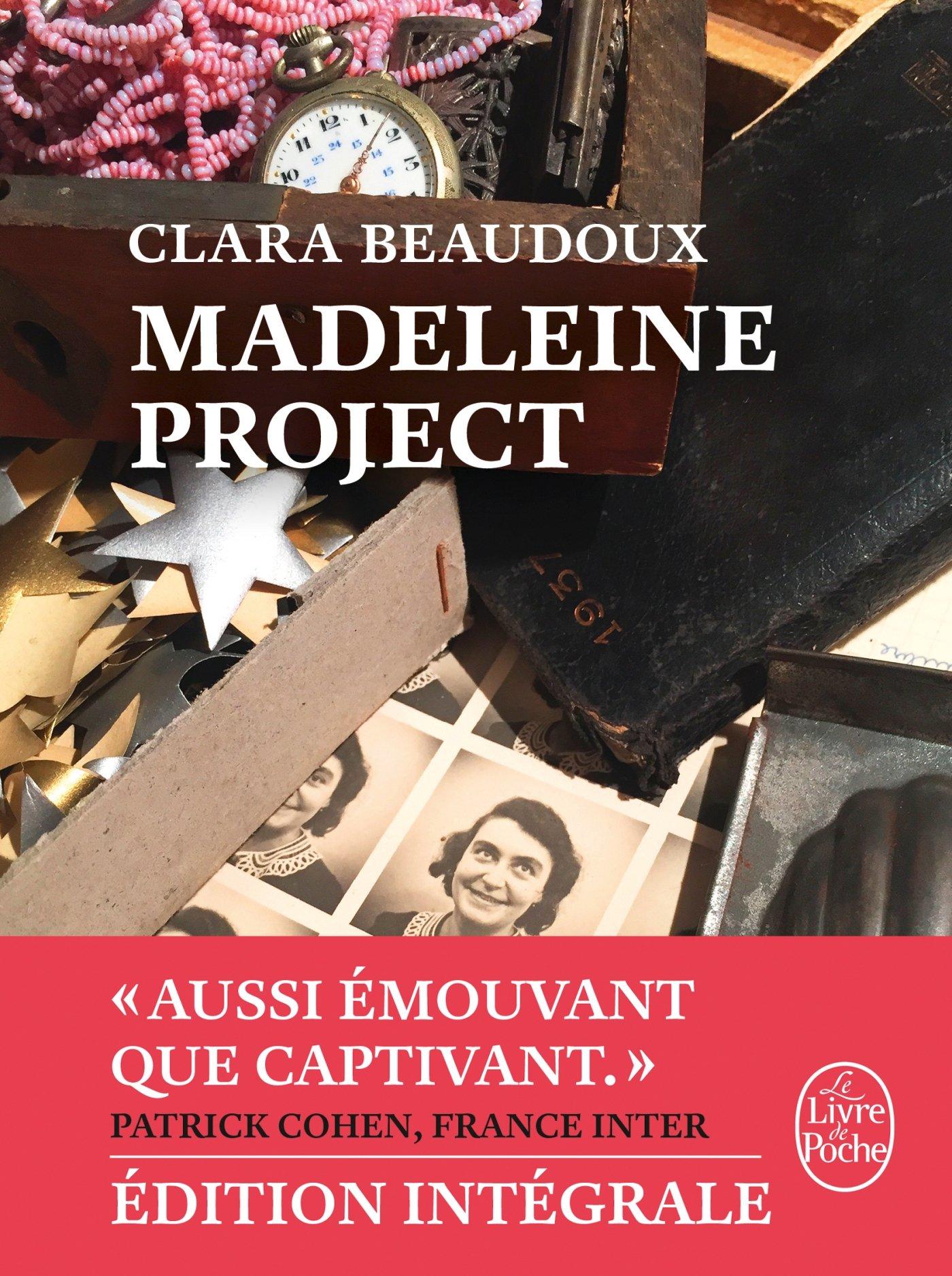 Madeleine project: Edition intégrale Poche – 2 novembre 2017 Clara Beaudoux Le Livre de Poche 2253091499 Actualités