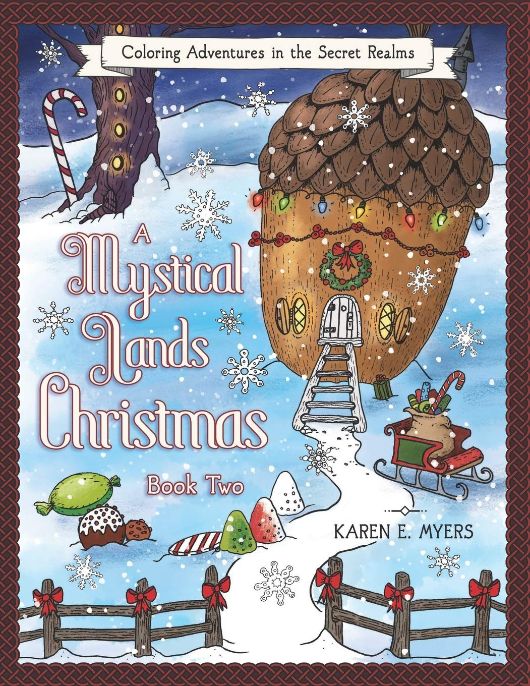 A Mystical Lands Christmas, Book Two: Coloring Adventures in the Secret Realms pdf epub