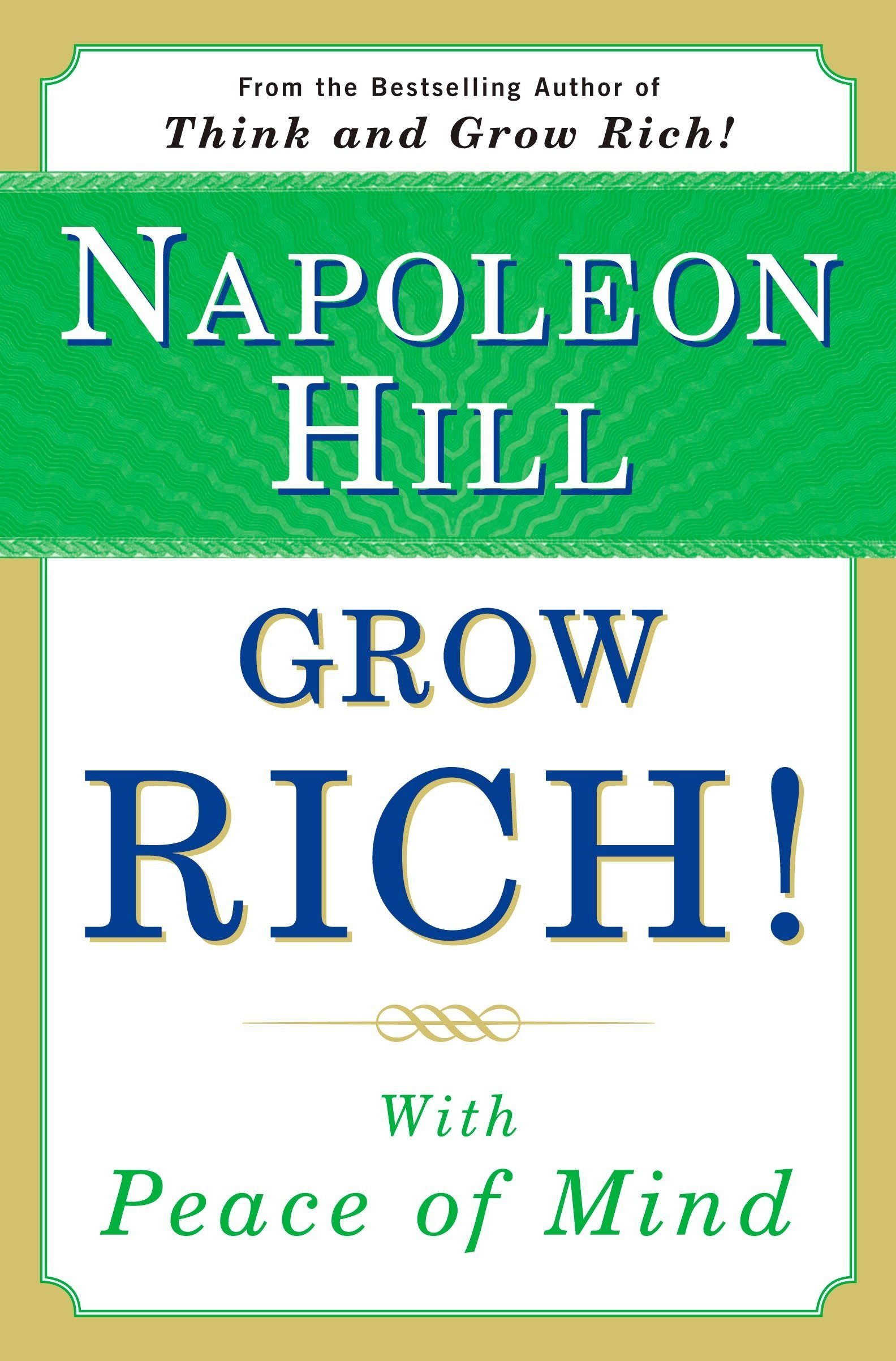 Grow Rich!: With Peace of Mind PDF
