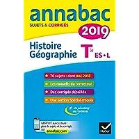 Annales Annabac 2019 Histoire-Géographie Tle L, ES: sujets et corrigés du bac Terminale L, ES