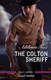 The Colton Sheriff (The Coltons of Roaring Springs Book 8)