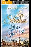 Light In Us (A Light & Love Sweet Romance Book 3)