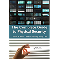 The Complete Guide to Physical Security (English Edition)