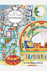 Nice Little Town: Interiors: Adult Coloring Book (Stress Relieving Coloring Pages, Coloring Book for Relaxation) Paperback