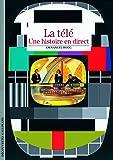 La télévision: Une histoire en direct