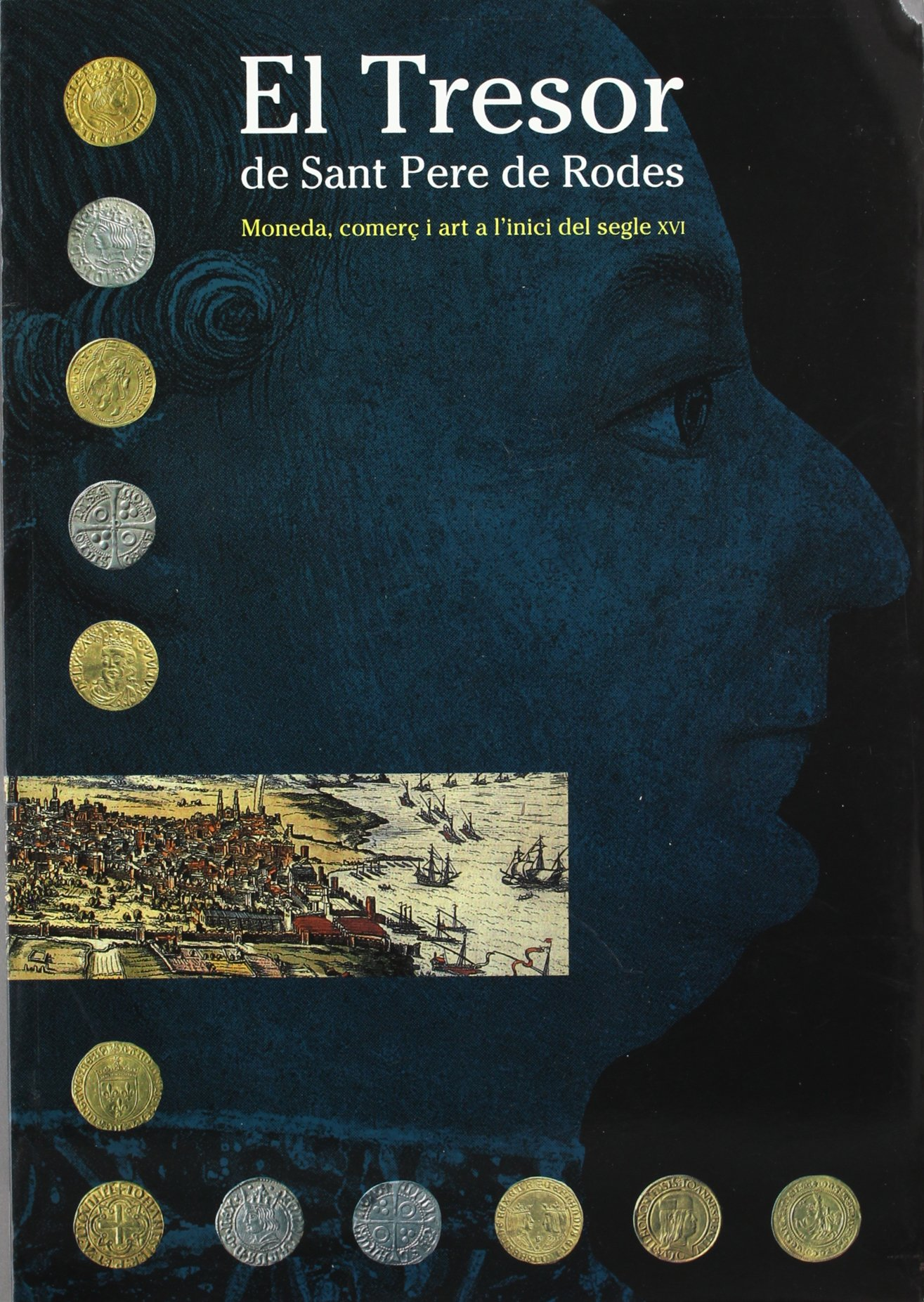 Tresor De Sant Pere De Rodes Moneda Catalan Edition Marot Teresa 9788480430517 Books
