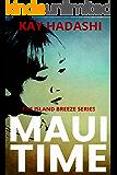 Maui Time (The Island Breeze Series Book 3)