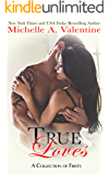 True Loves (A Collection of Firsts)