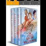Kiss the Wallflower: Books 4-6