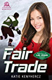 Fair Trade (Las Vegas Sinners Book 5)