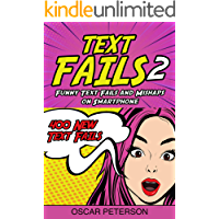 Text Fails : Funny Text Fails and Mishaps on Smartphone (Collection n.2)