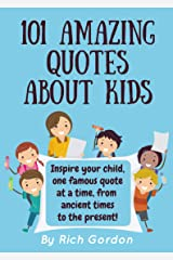 101 Amazing Quotes About Kids Kindle Edition