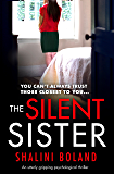 The Silent Sister: An utterly gripping psychological thriller