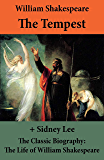 The Tempest (The Unabridged Play) + The Classic Biography: The Life of William Shakespeare