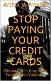 Stop Paying Your Credit Cards: Obtain Credit Card