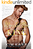 Would Be King (The Royals Book 2)