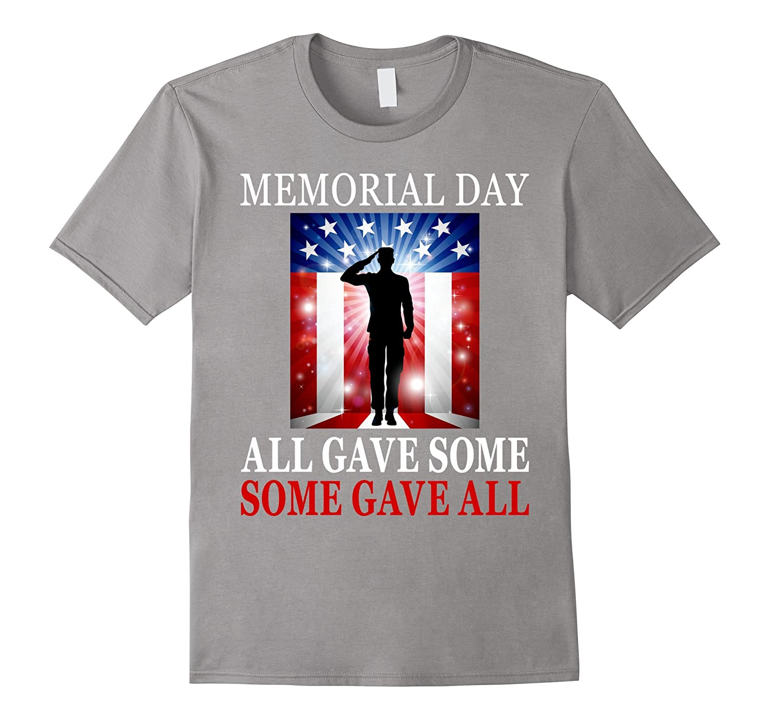 All Gave Some Some Gave All Military - Memorial Day T-Shirt-TH